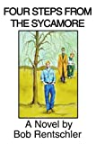 Four Steps from the Sycamore, Bob Rentschler, 0595295797