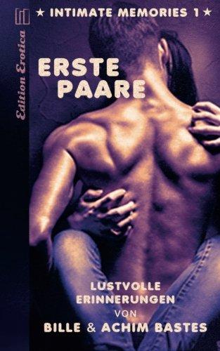 intimate memories Vol. 1: Erste Paare (Volume 1) (German Edition) ebook
