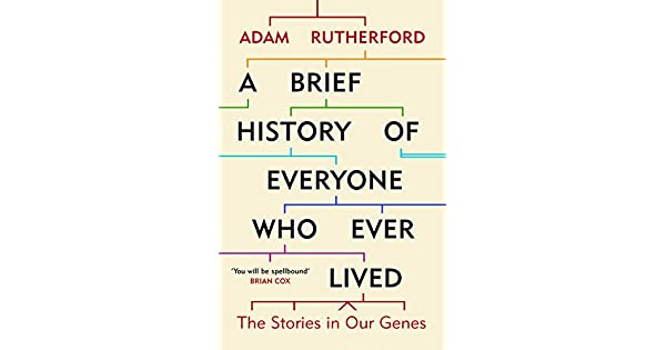 A brief history of everyone who ever lived the stories in our genes a brief history of everyone who ever lived the stories in our genes english edition ebook adam rutherford amazon loja kindle fandeluxe Image collections