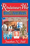 The Revolutionary War Quiz and Fact Book, Jonathan Hall, 087833226X