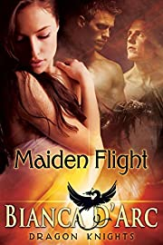 Maiden Flight (Dragon Knights Book 1)