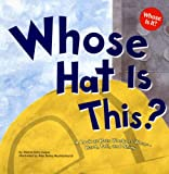 img - for Whose Hat Is This?: A Look at Hats Workers Wear - Hard, Tall, and Shiny (Whose Is It?: Community Workers) book / textbook / text book