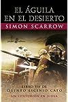 https://libros.plus/el-aguila-en-el-desierto-libro-vii-de-quinto-licinio-cato-un-centurion-en-judea/