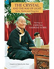 The Crystal and the Way of Light: Sutra, Tantra, and Dzogchen
