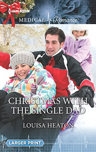 858 Single - Christmas with the Single Dad (Harlequin Medical Romance)