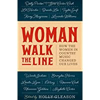 Woman Walk the Line: How the Women in
