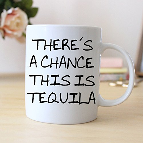 Tequila Gifts, There's a chance this is Tequila Coffee Mug, Coffee Mug, Ceramic Mug, Men Gift, Gift For Him, Boyfriend Gift, Mens Gift, 11oz - Sunglasses Moscow