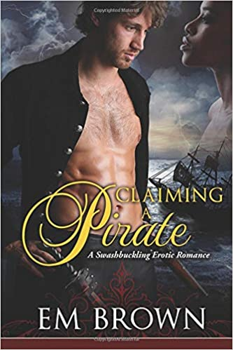 Amazon Fr Claimaing A Pirate A Swashbuckling Historical