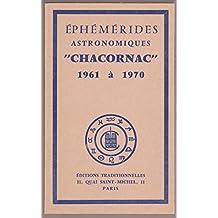 Ephémérides astronomiques CHACORNAC 1961 à 1970