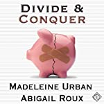 Divide and Conquer: Cut & Run Series, Book 4 | Madeleine Urban,Abigail Roux