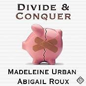 Divide and Conquer: Cut & Run Series, Book 4 | Madeleine Urban, Abigail Roux
