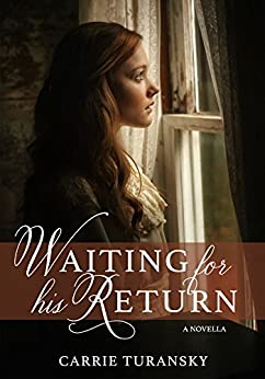 Waiting for His Return by [Turansky, Carrie]