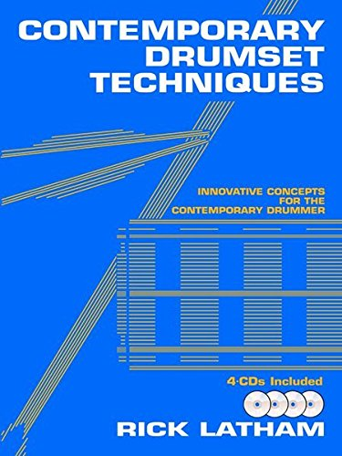 Contemporary Drumset Techniques: Innovative Concepts for the Contemporary Drummer, Book & 4 CDs