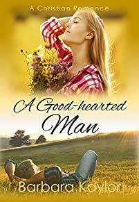 A Good-hearted Man by Barbara Kaylor ebook deal