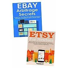 Sell Through Ecommerce to Make a Living Online: Etsy Marketing & eBay Arbitrage Training Bundle