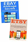 Sell Through Ecommerce to Make a Living Online: Etsy Marketing & eBay Arbitrage Training Bundle