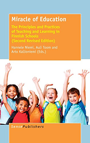 Pdf Teaching Miracle of Education: The Principles and Practices of Teaching and Learning in Finnish Schools (Second Revised Edition)