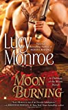 Moon Burning, Lucy Monroe, 0425239802