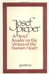 A Brief Reader on the Virtues of the Human Heart Paperback