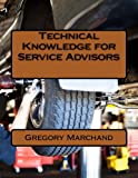 Technical Knowledge for Service Advisors