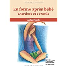 En forme après bébé: exercicesconseils