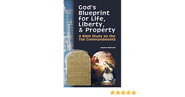 Gods blueprint for life liberty property a bible study on the gods blueprint for life liberty property a bible study on the 10 commandments kindle edition by stephen mcdowell religion spirituality kindle malvernweather Images