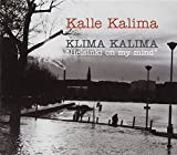 Klima Kalima: Helsinki on My Mind by Kalle Kalima