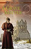 A Grave Matter (A Lady Darby Mystery)