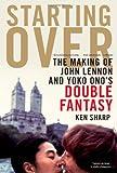 Starting Over, Ken Sharp, 1439103011