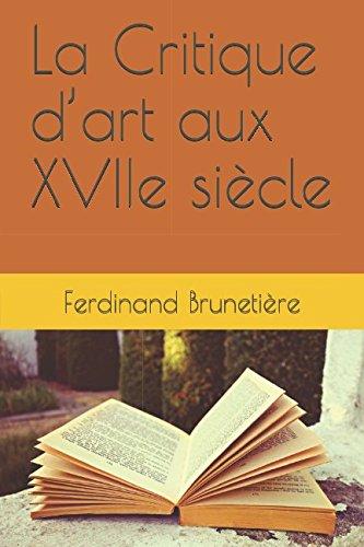 La Critique d'art aux XVIIe siècle (French Edition) ebook