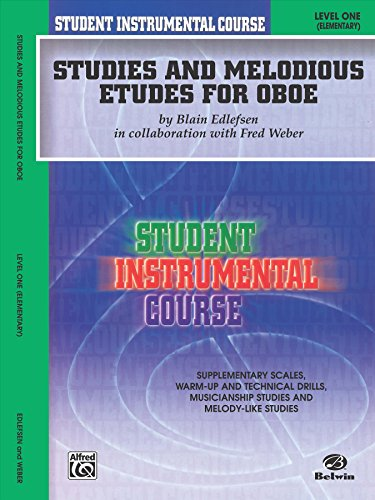 - Student Instrumental Course Studies and Melodious Etudes for Oboe: Level I