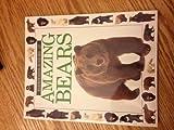 AMAZING BEARS (Eyewitness Juniors)