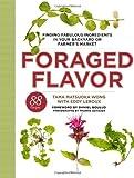 Foraged Flavor, Tama Matsuoka Wong and Eddy Leroux, 030795661X