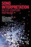 img - for Song Interpretation in 21st-Century Pop Music (Ashgate Popular and Folk Music Series) book / textbook / text book