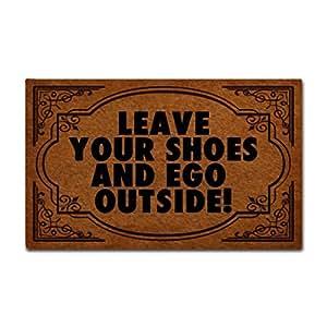"""eureya dejar sus zapatos y Ego exterior Funny alfombrillas para puerta entrada Felpudo Área Alfombra hogar decorativo alfombrilla lavable a máquina 30""""x18"""" -perfet regalo"""