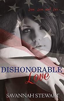 Dishonorable Love by [Stewart, Savannah]