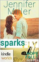 Hope Falls: Sparks Fly (Kindle Worlds Novella)