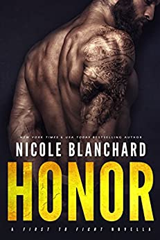 Honor (First to Fight Book 5) by [Blanchard, Nicole]