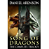 Song of Dragons: The Complete Trilogy
