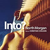 Into?: A Novel
