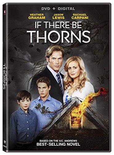 (If There Be Thorns [DVD + Digital])