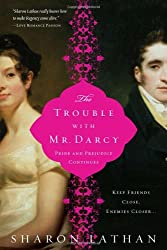 The Trouble with Mr. Darcy (The Darcy Saga)