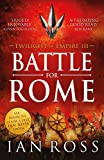 Battle For Rome (Twilight of Empire)