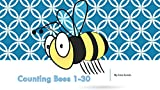 Counting Bees  1-30 (Children Learning Series)