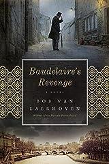 Baudelaire's Revenge: A Novel Hardcover
