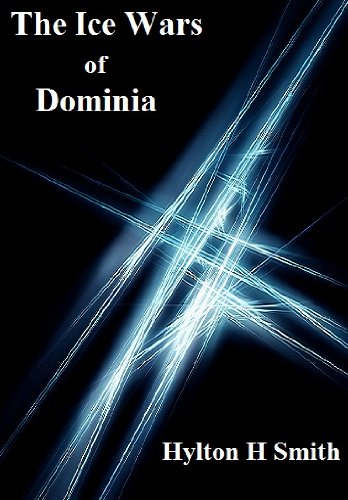 The Ice Wars of Dominia (Evilution Book 3)