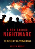 New Labour Nightmare, Andrew Murray, 1859845525