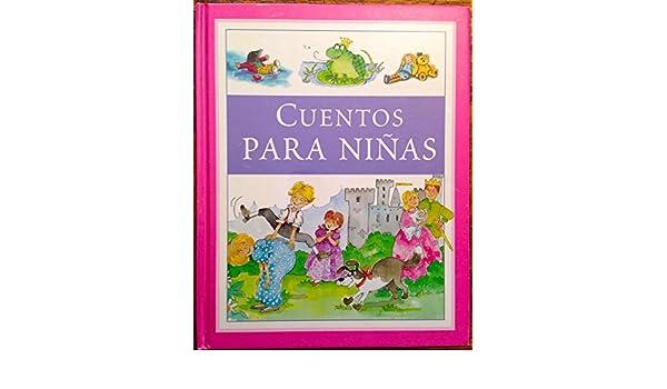 Cuentos Para Niñas: Derek Hall, Alison Morris, Louisa somerville: 9781405499125: Amazon.com: Books