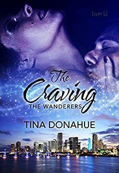 The Craving (The Wanderers Book 2) by [Donahue, Tina]