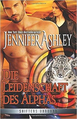 Book Die Leidenschaft des Alphas: Shifters Unbound: Volume 4